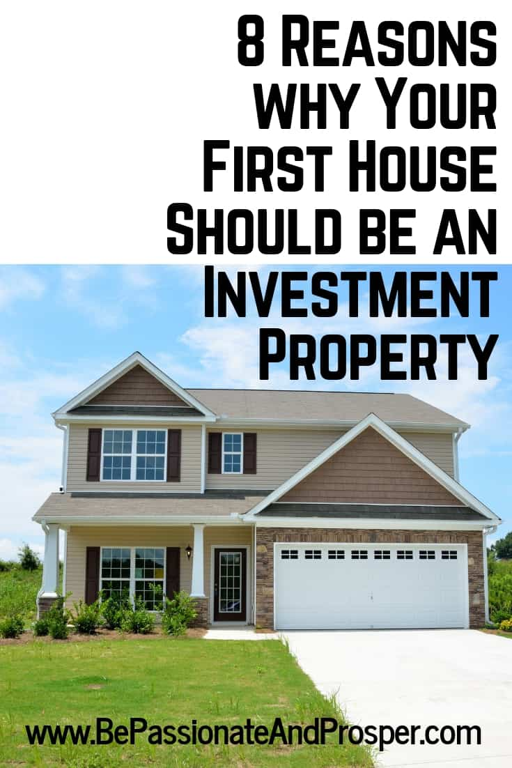 8 Reasons why your first house should be an investment property