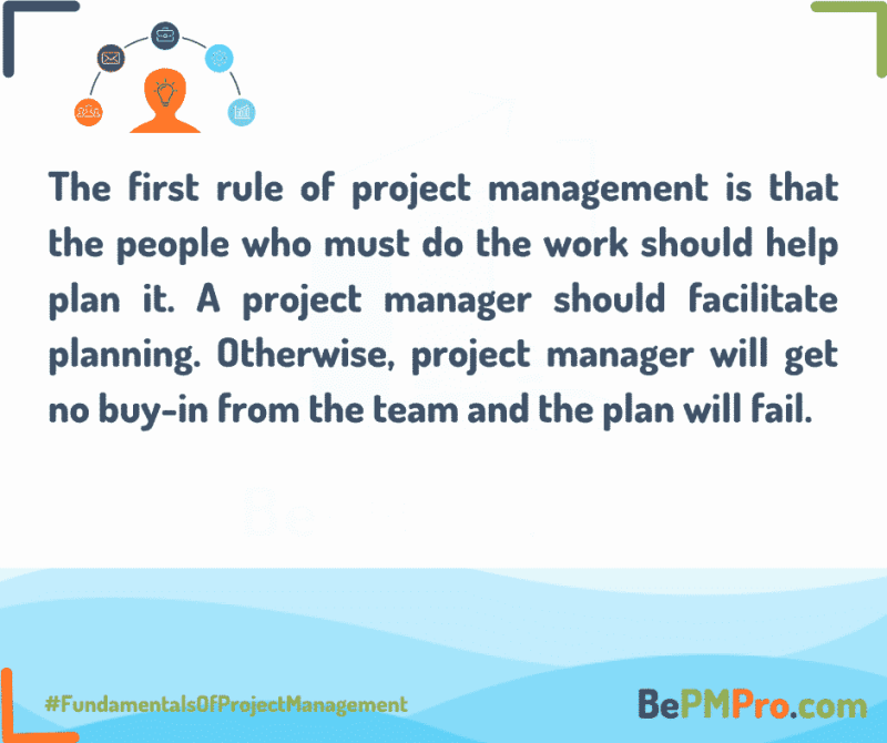 the first rule of project management