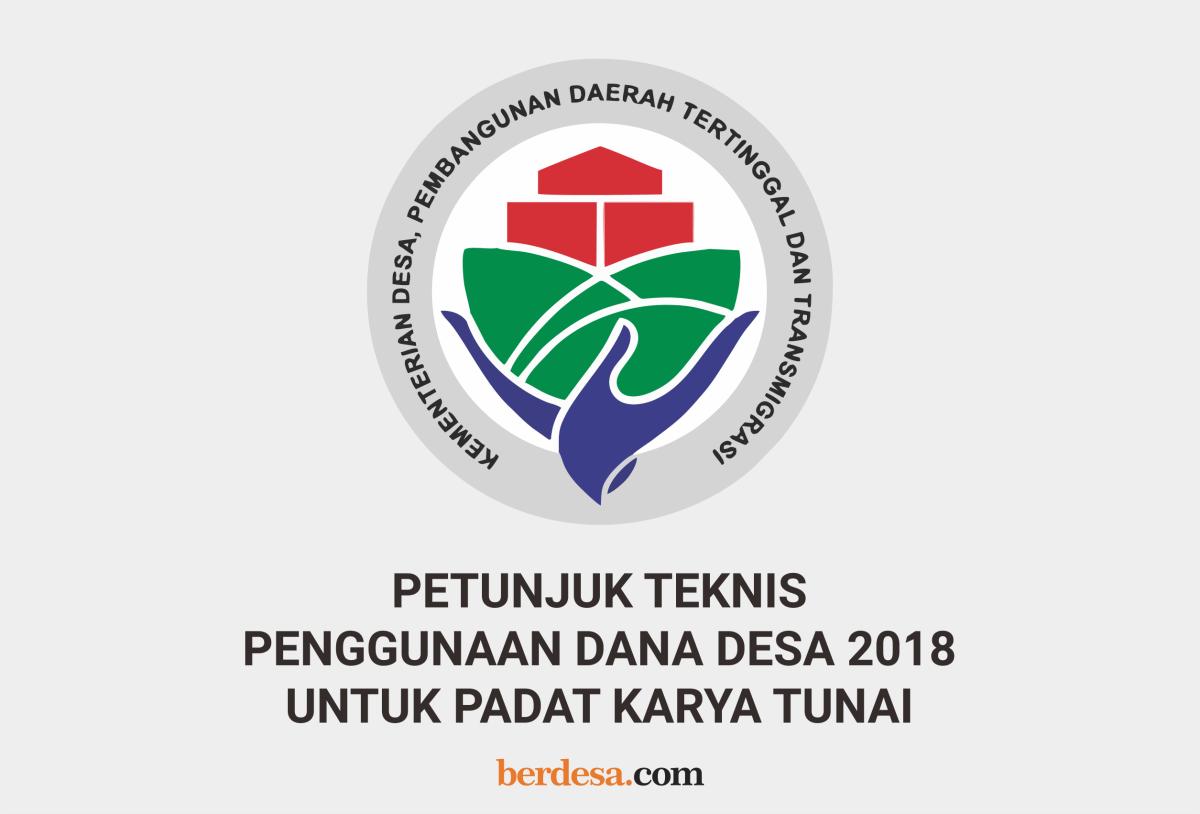 Download Petunjuk Teknis Penggunaan Dana Desa 2018 Untuk Padat karya Tunai