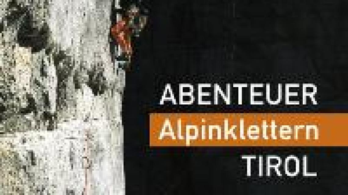 [Buchtipp] Abenteuer Alpinklettern Tirol