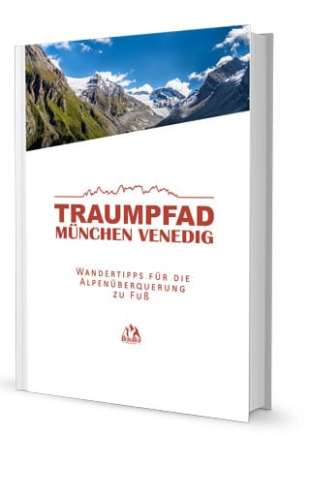 Traumpfad München Venedig Ebook Buch BergReif Outdoor Blog 2016