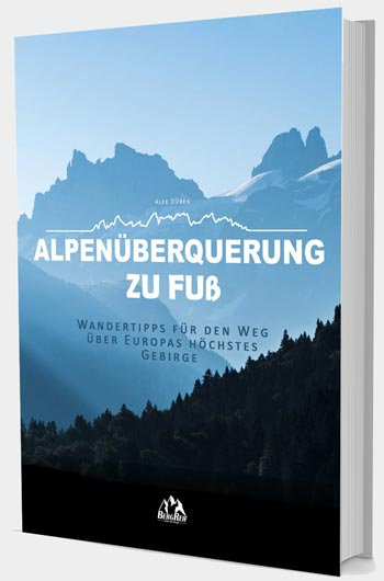 Alpenüberquerung zu Fuß E-Book