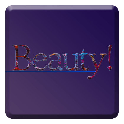 Beauty a typographic reminder just because we all need something like this after 2020.