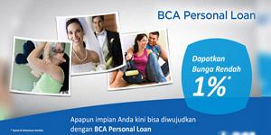 Butuh Pinjaman ? BCA Personal Loan Solusinya