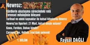 Tarihin şenliği Newroz - Faysal DAĞLI