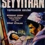 Seyyit Han (Toprağın Gelini ) Filmini İzle … Yılmaz Güney