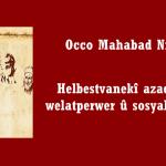 Helbestvanekî azadîxwaz, welatperwer û sosyalîst: Qanî – Occo Mahabad