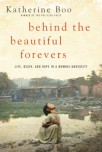 """Behind the Beautiful Forevers"" by Katherine Boo"