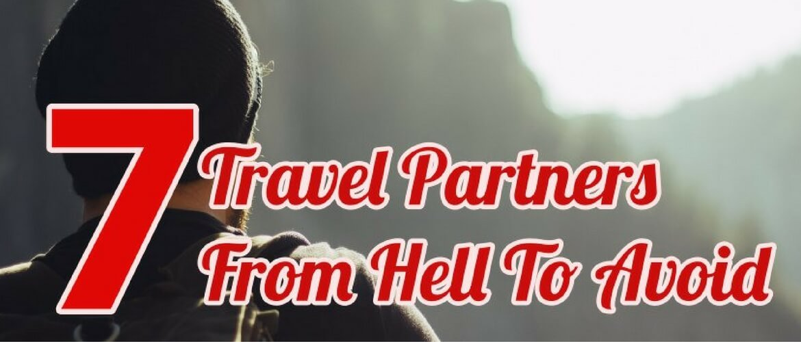 7 Travel Partners From Hell to Avoid