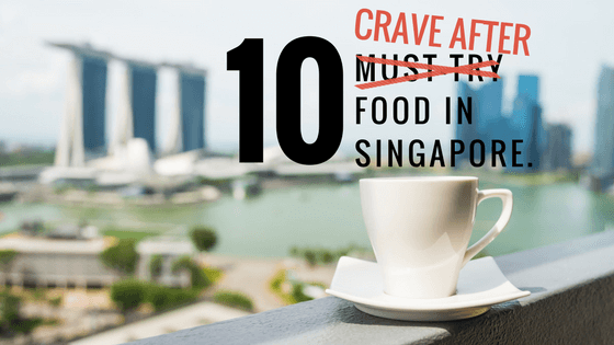 10 food in Singapore