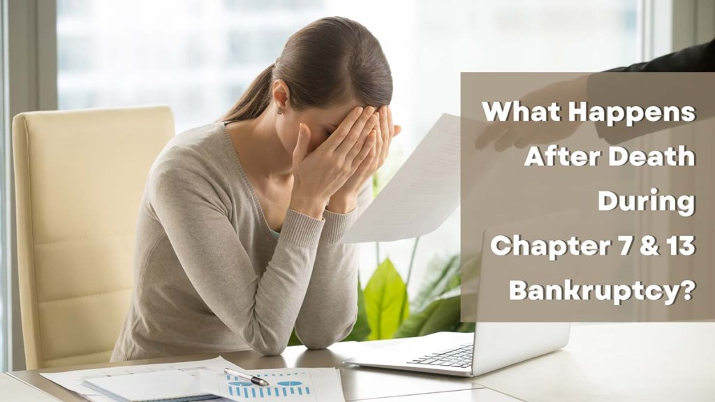 What Happens if a Debtor Dies After Filing for Bankruptcy