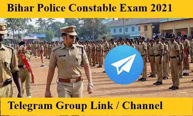 Bihar Police Constable Exam Bharti Telegram Group and Channel link 2021