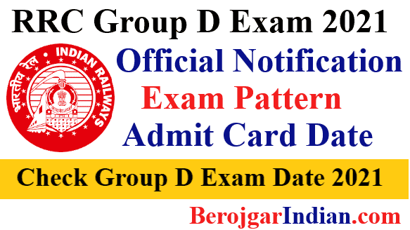 Railway RRC Group D Exam Date 2021, Admit Card City, New Exam Pattern