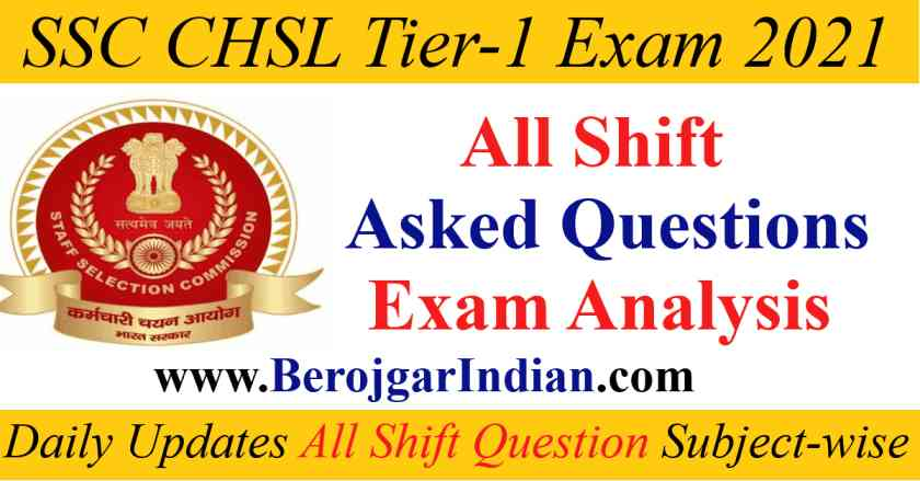 SSC CHSL exam april 2021 all shift 1 2 3 wise asked questions subject wise analysis with answer