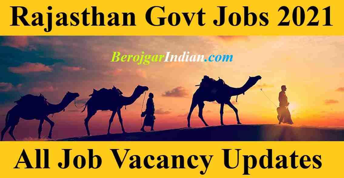 Latest Rajasthan Govt Job Vacancy Online Form 2021 Bharti Updates