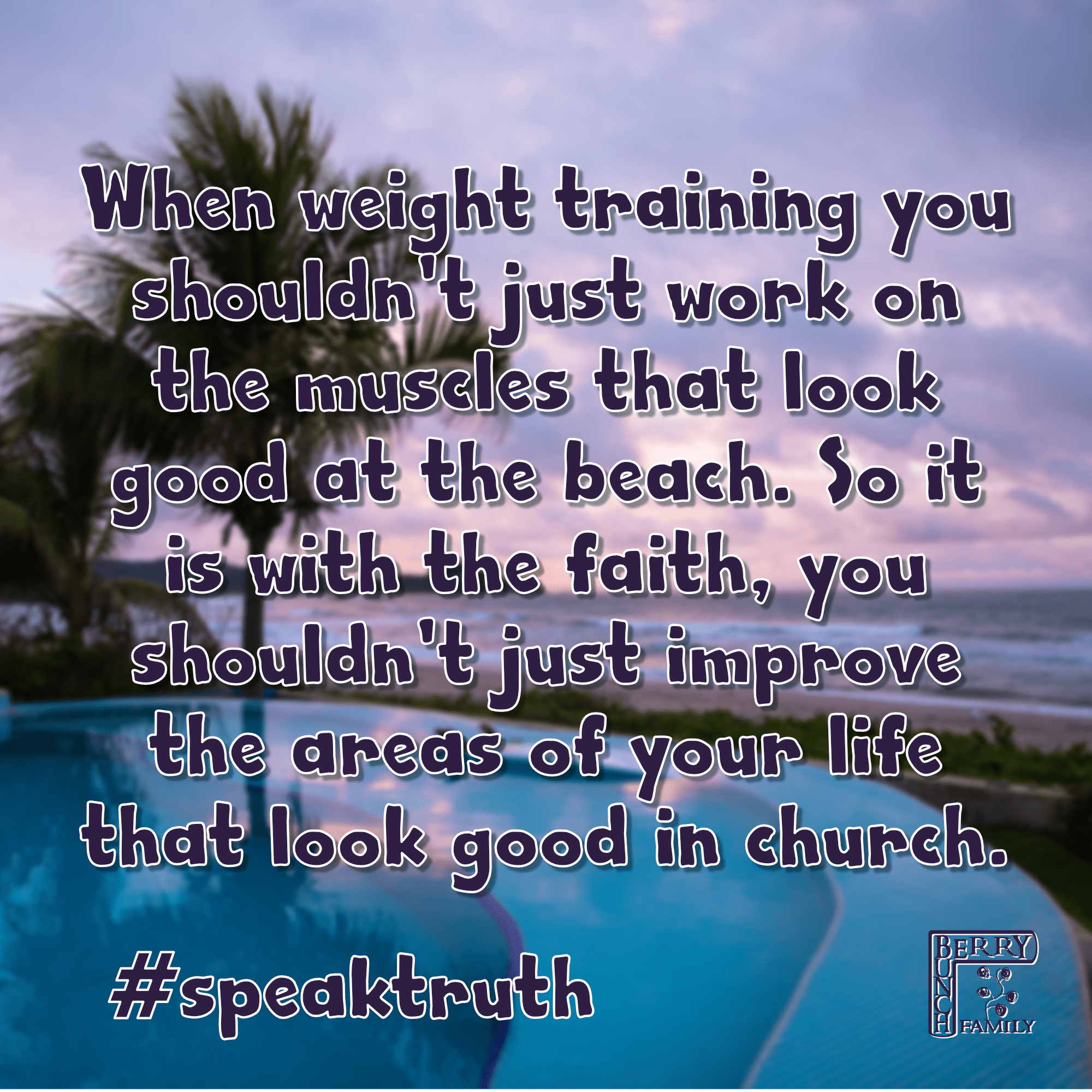 #SpeakTruth – When weight training you shouldn't just work…