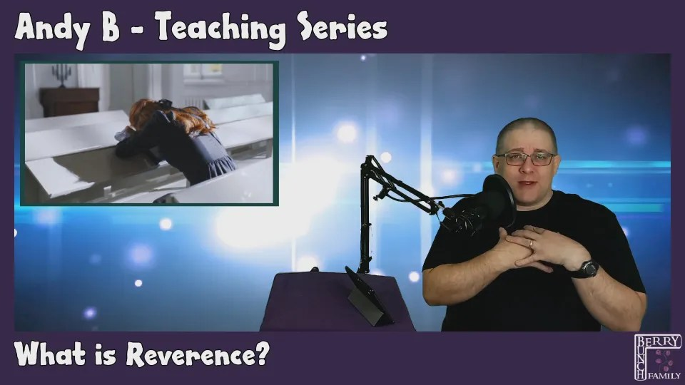 Andy B, Teaching: What is Reverence? (October 2021)