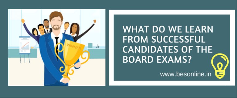What do we learn from successful candidates of the board exams-