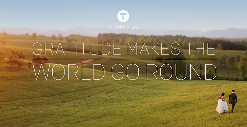 Gratitude makes the world go round
