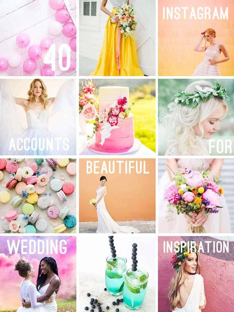40 wedding instagram accounts to follow
