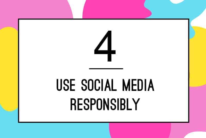 4. Using Social Media