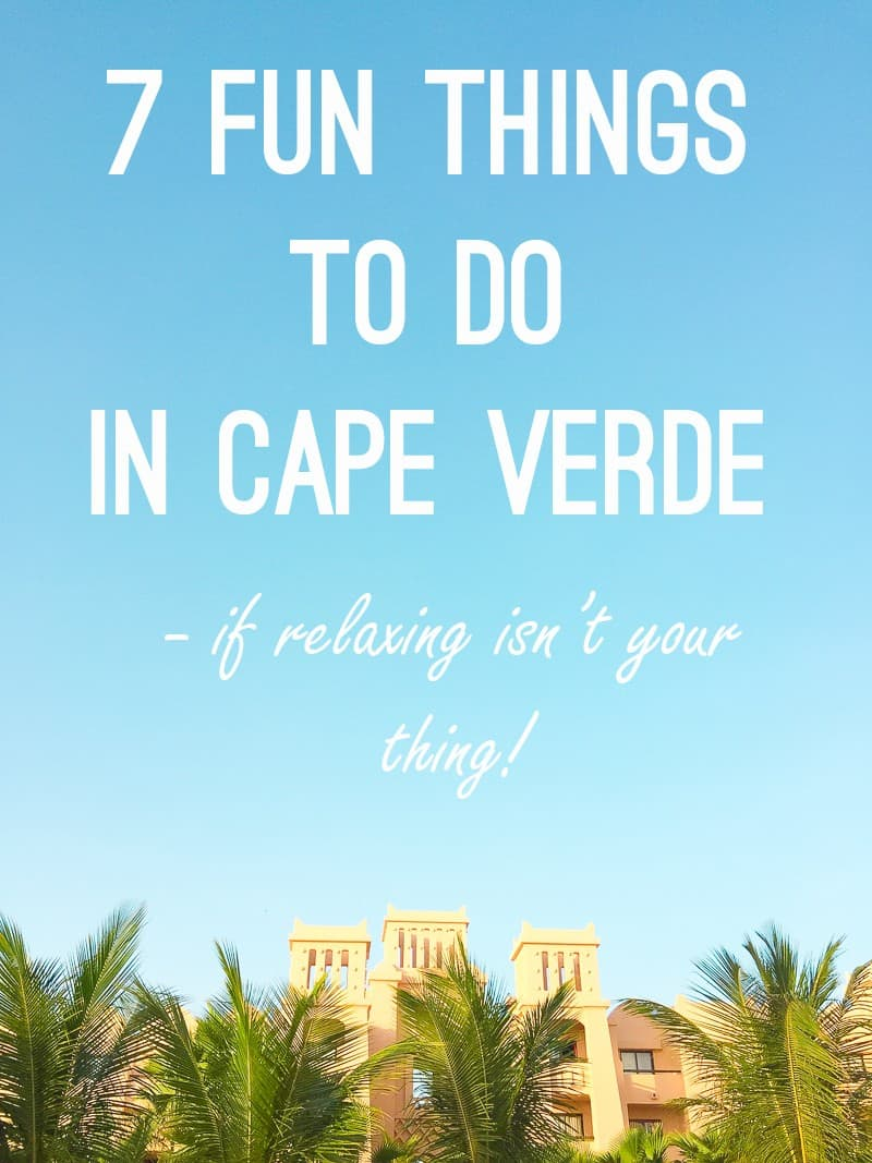 7-fun-things-to-do-in-cape-verde-title-image