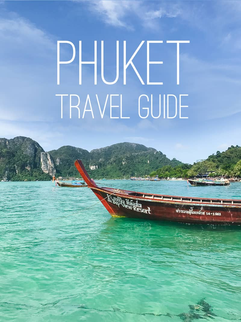Main Phuket Thailand Travel Guide What to do Phi Phi where to stay food eating town honeymoon blogger-78