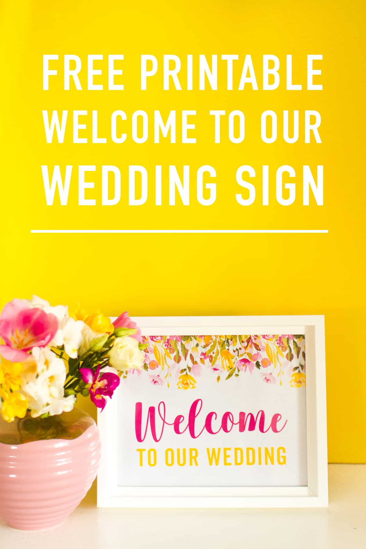 Free Printable Welcome To Our Wedding Sign Spring Floral