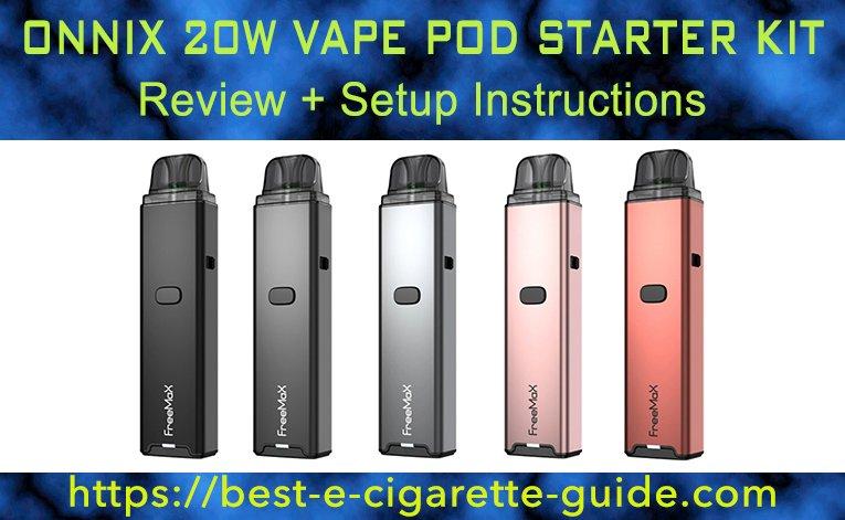 Onnix 20W Vape Pod Starter Kit Review + Setup Instructions