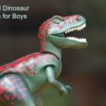 cool dinosaur toys for boys