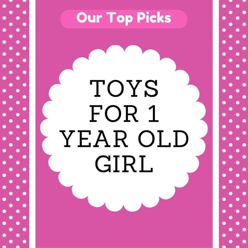 50 Awesome Toys For 1 Year Old Girl 2019 One BABY Gifts
