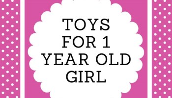50 Awesome Toys For 1 Year Old Girl 2019 One BABY