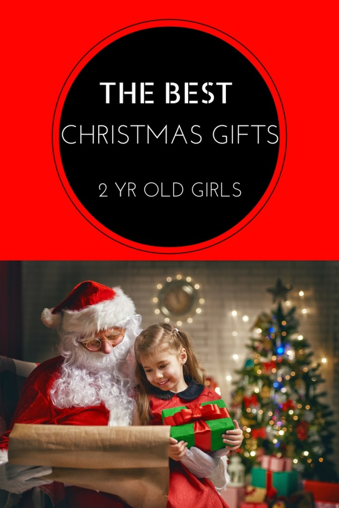 best toys for 2 year old girls in christmas 2018