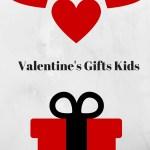 valentine's gifts kids