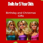 Dolls for 5 Year Olds are Perfect Gifts