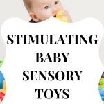 TOP Stimulating Sensory Toys for Infants