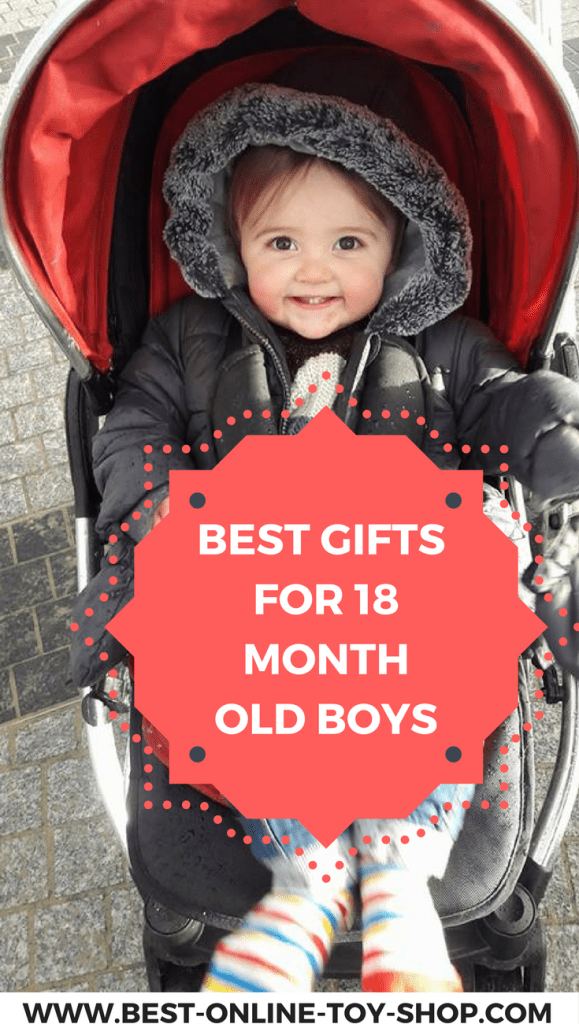 Best Gifts For A 18 Month Old Boy