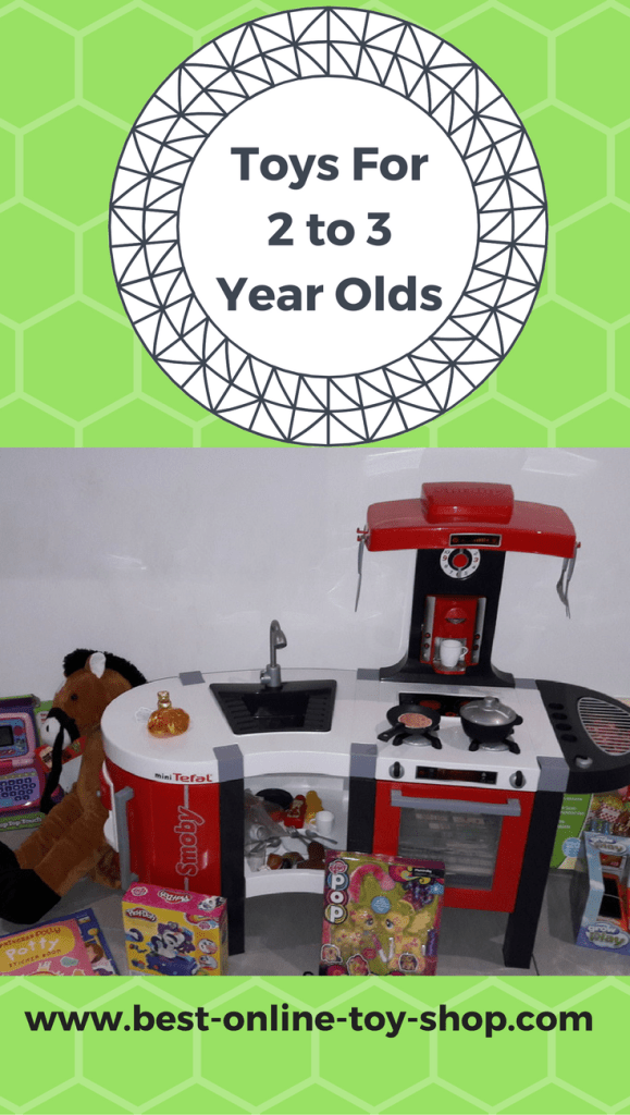 Best Toys For 2 to 3 Year Olds in 2018