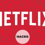 The Best Netflix Hack: How To Use Netflix Codes