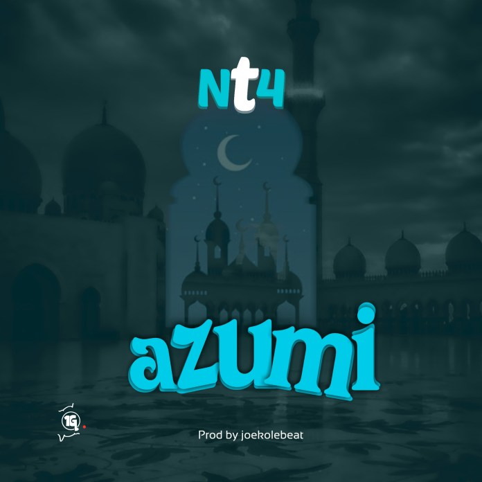 NT4 (Ebaadah) - Azumi Mp3 Download