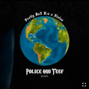Pretty Boy D.O - Police and Teef (Remix) Ft. Zlatan