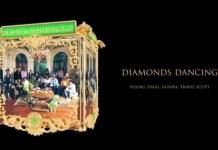 Yung Thug & Gunna - Diamonds Dancing Ft. Travis Scott