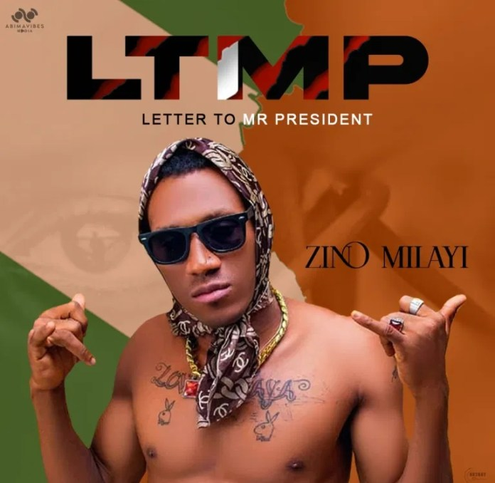 AUDIO + VIDEO: Zino Milayi - Letter To Mr President Mp3 Download