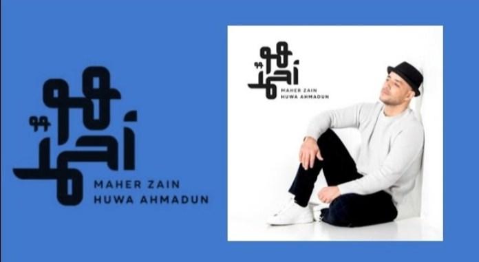 Maher Zain - Huwa Ahmadun Mp3 Download