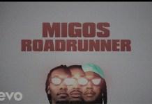 LYRIC: Migos - Roadrunner Lyric Video