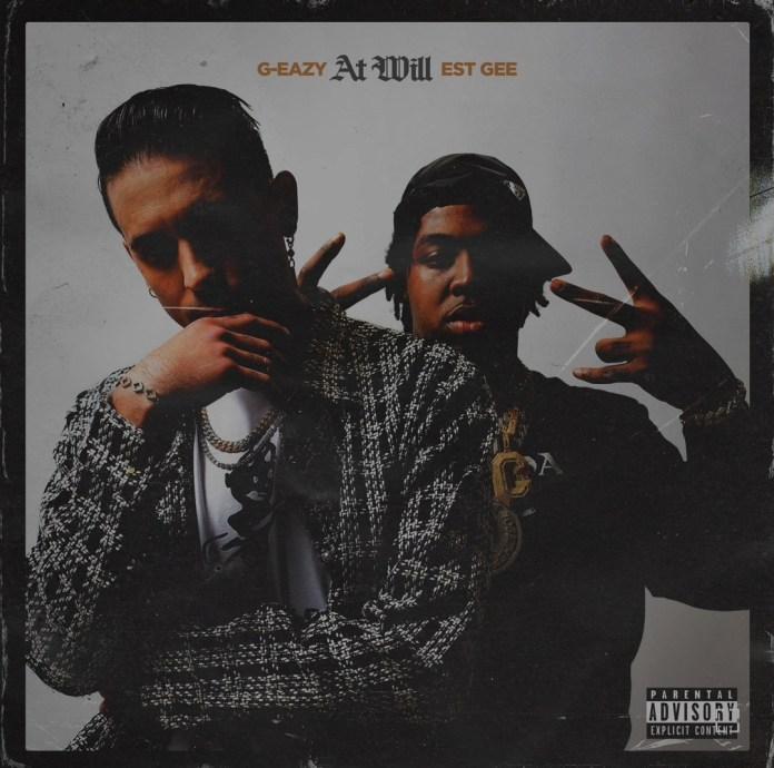 G-Eazy - At Will Ft. EST Gee Mp3 Download