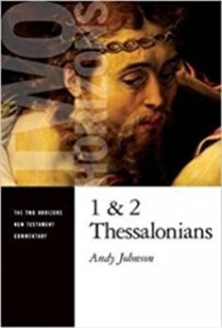 Andy Johnson 1 2 Thessalonians commentary