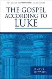 Luke commentary by James R. Edwards
