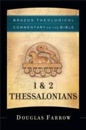 1-2 Thessalonians commentary by Douglas Farrow