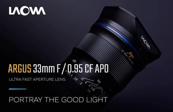 Annunciato: obiettivo Venus Optics Laowa Argus 33mm f / 0.95 CF APO APS-C per Mirrorless